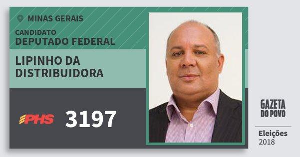 Santinho Lipinho da Distribuidora 3197 (PHS) Deputado Federal | Minas Gerais | Eleições 2018