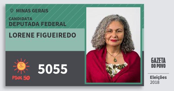 Santinho Lorene Figueiredo 5055 (PSOL) Deputada Federal | Minas Gerais | Eleições 2018