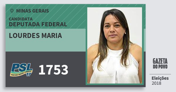 Santinho Lourdes Maria 1753 (PSL) Deputada Federal | Minas Gerais | Eleições 2018