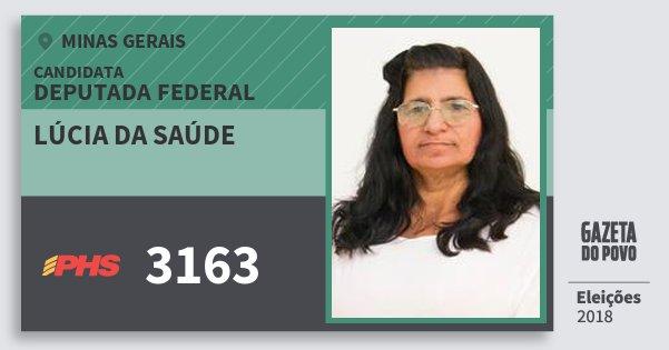 Santinho Lúcia da Saúde 3163 (PHS) Deputada Federal | Minas Gerais | Eleições 2018