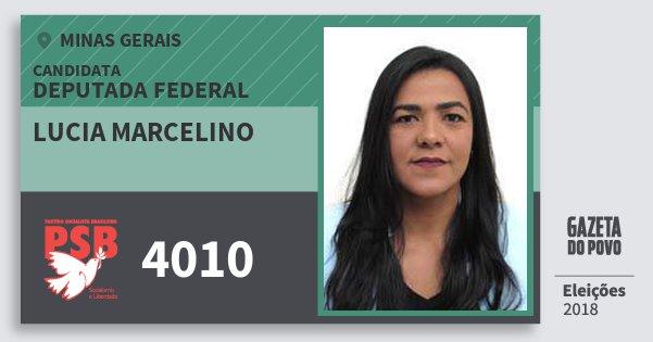 Santinho Lucia Marcelino 4010 (PSB) Deputada Federal | Minas Gerais | Eleições 2018