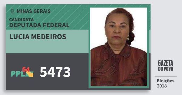 Santinho Lucia Medeiros 5473 (PPL) Deputada Federal | Minas Gerais | Eleições 2018