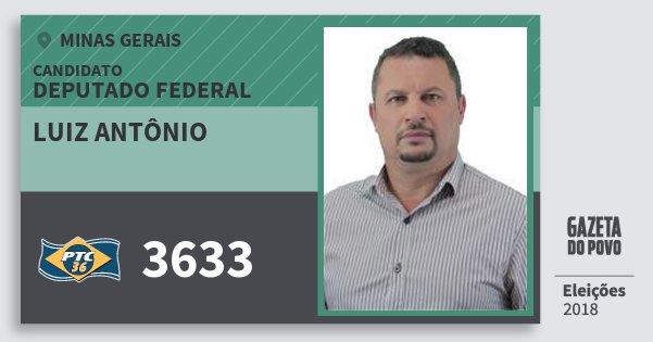 Santinho Luiz Antônio 3633 (PTC) Deputado Federal | Minas Gerais | Eleições 2018