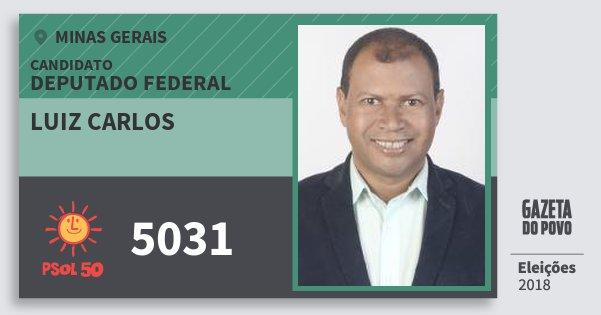 Santinho Luiz Carlos 5031 (PSOL) Deputado Federal | Minas Gerais | Eleições 2018
