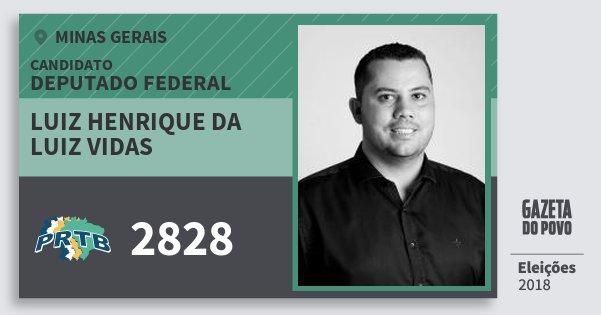 Santinho Luiz Henrique da Luiz Vidas 2828 (PRTB) Deputado Federal | Minas Gerais | Eleições 2018