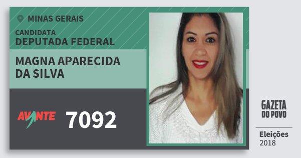 Santinho Magna Aparecida da Silva 7092 (AVANTE) Deputada Federal | Minas Gerais | Eleições 2018