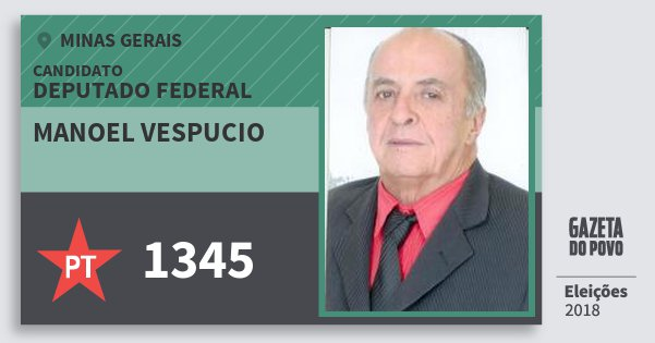 Santinho Manoel Vespucio 1345 (PT) Deputado Federal | Minas Gerais | Eleições 2018