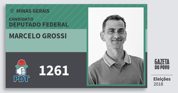 Santinho Marcelo Grossi 1261 (PDT) Deputado Federal | Minas Gerais | Eleições 2018