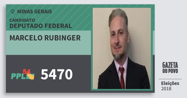 Santinho Marcelo Rubinger 5470 (PPL) Deputado Federal | Minas Gerais | Eleições 2018