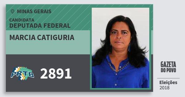 Santinho Marcia Catiguria 2891 (PRTB) Deputada Federal | Minas Gerais | Eleições 2018