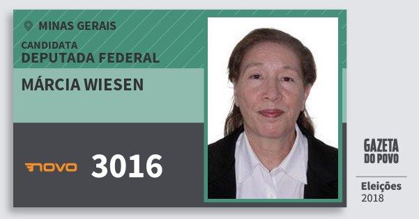 Santinho Márcia Wiesen 3016 (NOVO) Deputada Federal | Minas Gerais | Eleições 2018