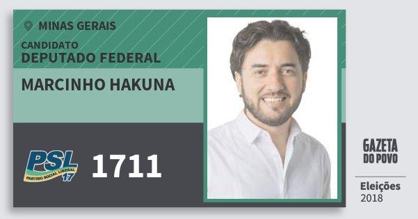 Santinho Marcinho Hakuna 1711 (PSL) Deputado Federal | Minas Gerais | Eleições 2018
