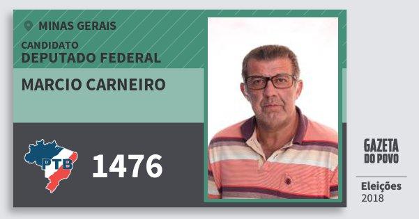 Santinho Marcio Carneiro 1476 (PTB) Deputado Federal | Minas Gerais | Eleições 2018