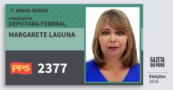 Santinho Margarete Laguna 2377 (PPS) Deputada Federal | Minas Gerais | Eleições 2018