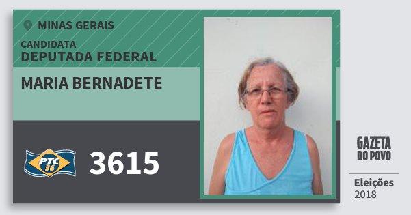Santinho Maria Bernadete 3615 (PTC) Deputada Federal | Minas Gerais | Eleições 2018