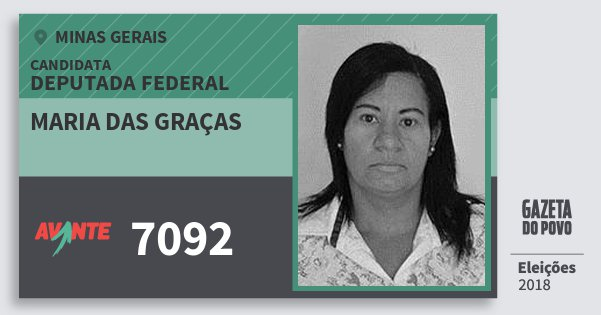 Santinho Maria das Graças 7092 (AVANTE) Deputada Federal | Minas Gerais | Eleições 2018