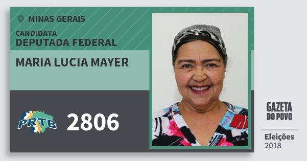 Santinho Maria Lucia Mayer 2806 (PRTB) Deputada Federal | Minas Gerais | Eleições 2018