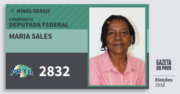 Santinho Maria Sales 2832 (PRTB) Deputada Federal | Minas Gerais | Eleições 2018