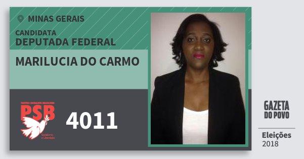 Santinho Marilucia do Carmo 4011 (PSB) Deputada Federal | Minas Gerais | Eleições 2018