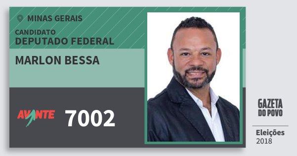 Santinho Marlon Bessa 7002 (AVANTE) Deputado Federal | Minas Gerais | Eleições 2018