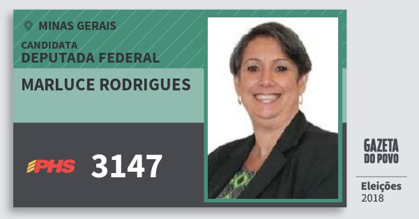 Santinho Marluce Rodrigues 3147 (PHS) Deputada Federal | Minas Gerais | Eleições 2018