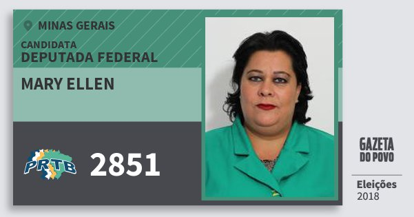 Santinho Mary Ellen 2851 (PRTB) Deputada Federal | Minas Gerais | Eleições 2018