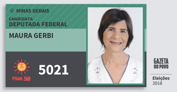 Santinho Maura Gerbi 5021 (PSOL) Deputada Federal | Minas Gerais | Eleições 2018