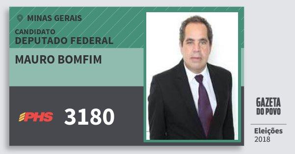 Santinho Mauro Bomfim 3180 (PHS) Deputado Federal | Minas Gerais | Eleições 2018