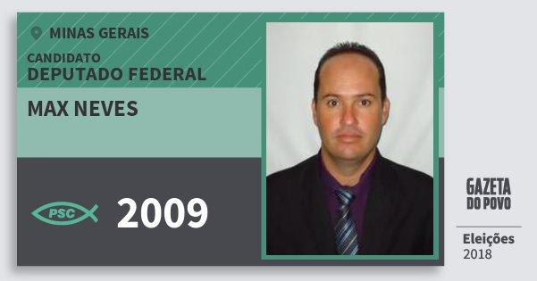 Santinho Max Neves 2009 (PSC) Deputado Federal | Minas Gerais | Eleições 2018