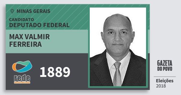 Santinho Max Valmir Ferreira 1889 (REDE) Deputado Federal | Minas Gerais | Eleições 2018