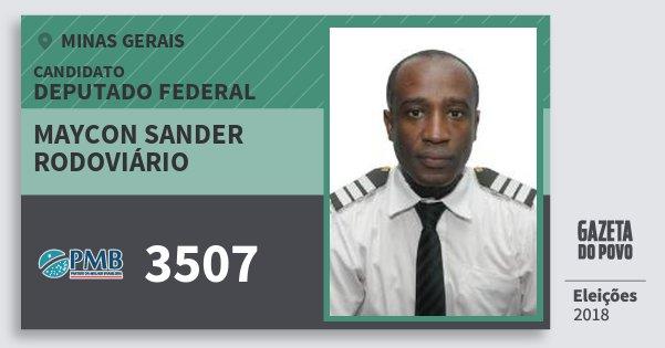 Santinho Maycon Sander Rodoviário 3507 (PMB) Deputado Federal | Minas Gerais | Eleições 2018