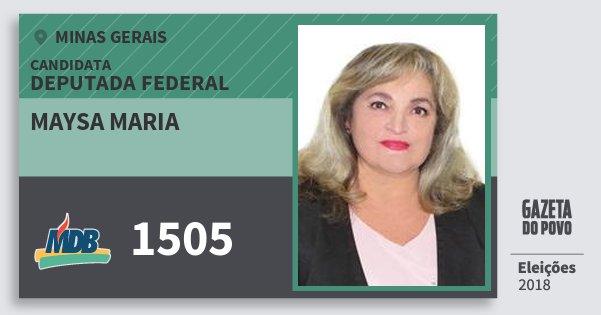 Santinho Maysa Maria 1505 (MDB) Deputada Federal | Minas Gerais | Eleições 2018