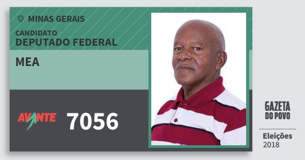 Santinho Mea 7056 (AVANTE) Deputado Federal | Minas Gerais | Eleições 2018