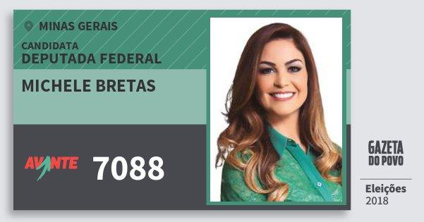 Santinho Michele Bretas 7088 (AVANTE) Deputada Federal | Minas Gerais | Eleições 2018