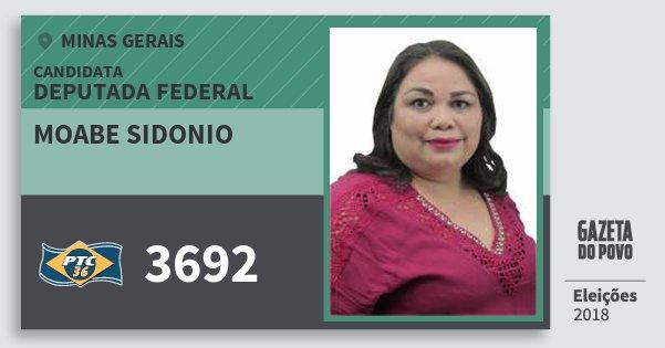 Santinho Moabe Sidonio 3692 (PTC) Deputada Federal | Minas Gerais | Eleições 2018