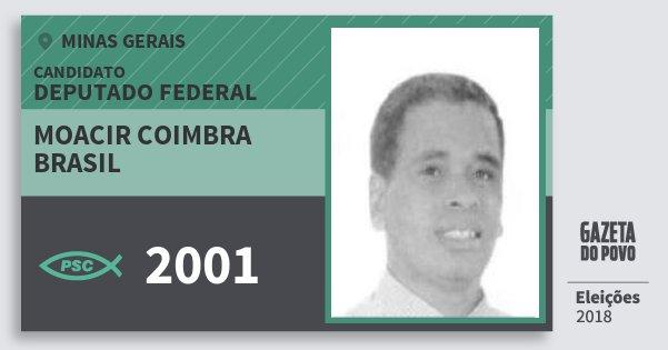 Santinho Moacir Coimbra Brasil 2001 (PSC) Deputado Federal | Minas Gerais | Eleições 2018