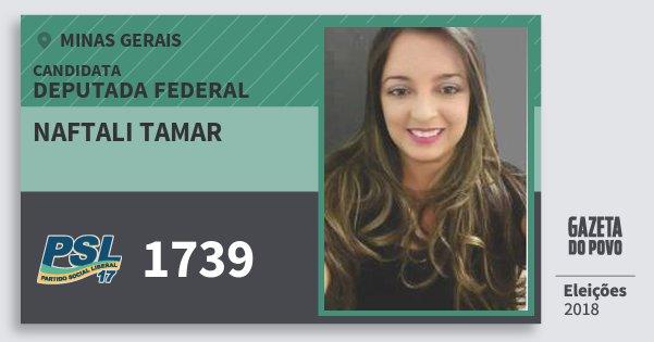 Santinho Naftali Tamar 1739 (PSL) Deputada Federal | Minas Gerais | Eleições 2018