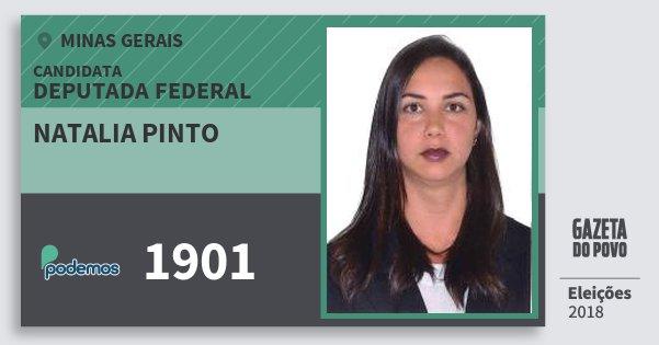 Santinho Natalia Pinto 1901 (PODE) Deputada Federal | Minas Gerais | Eleições 2018