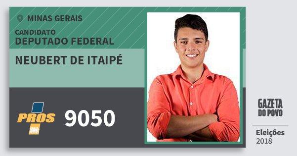Santinho Neubert de Itaipé 9050 (PROS) Deputado Federal | Minas Gerais | Eleições 2018