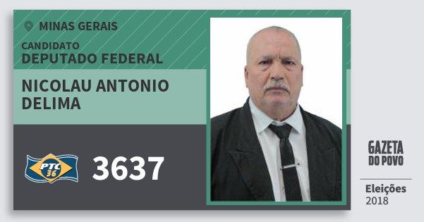 Santinho Nicolau Antonio Delima 3637 (PTC) Deputado Federal | Minas Gerais | Eleições 2018