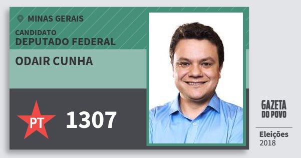 Santinho Odair Cunha 1307 (PT) Deputado Federal | Minas Gerais | Eleições 2018