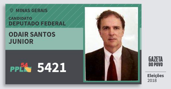 Santinho Odair Santos Junior 5421 (PPL) Deputado Federal | Minas Gerais | Eleições 2018