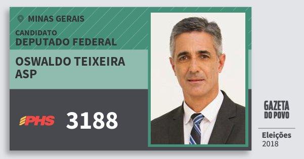 Santinho Oswaldo Teixeira Asp 3188 (PHS) Deputado Federal | Minas Gerais | Eleições 2018