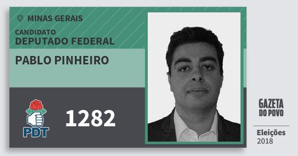 Santinho Pablo Pinheiro 1282 (PDT) Deputado Federal | Minas Gerais | Eleições 2018