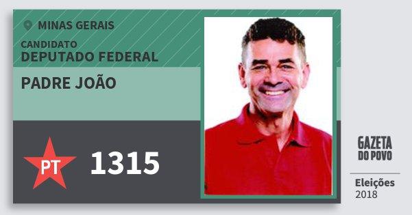 Santinho Padre João 1315 (PT) Deputado Federal | Minas Gerais | Eleições 2018