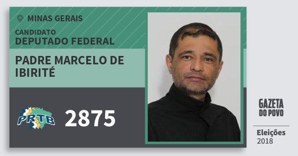 Santinho Padre Marcelo de Ibirité 2875 (PRTB) Deputado Federal | Minas Gerais | Eleições 2018