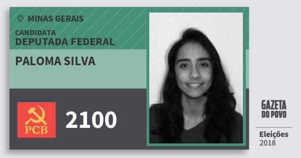Santinho Paloma Silva 2100 (PCB) Deputada Federal | Minas Gerais | Eleições 2018