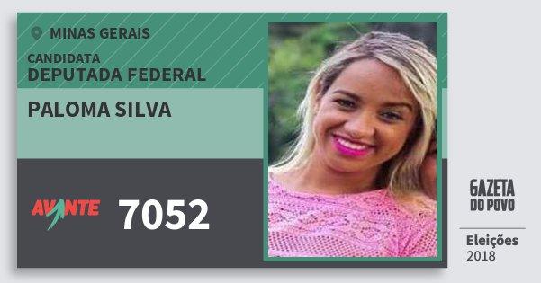Santinho Paloma Silva 7052 (AVANTE) Deputada Federal | Minas Gerais | Eleições 2018