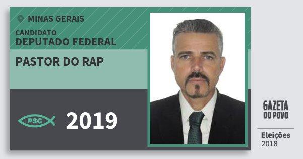 Santinho Pastor do Rap 2019 (PSC) Deputado Federal | Minas Gerais | Eleições 2018