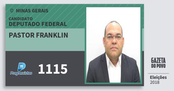 Santinho Pastor Franklin 1115 (PP) Deputado Federal | Minas Gerais | Eleições 2018
